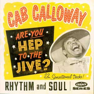 Cover of a Cab Calloway album 'Are you hep to the jive?'